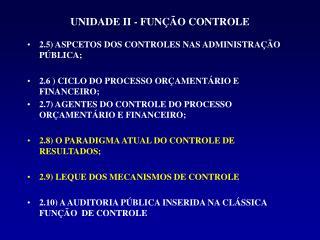 UNIDADE II - FUN��O CONTROLE