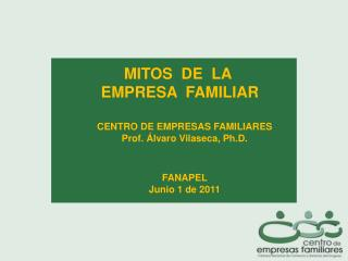 MITOS  DE  LA  EMPRESA  FAMILIAR