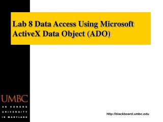 Lab 8 Data Access Using Microsoft ActiveX Data Object (ADO)