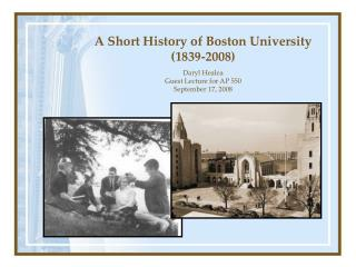 A Short History of Boston University (1839-2008)