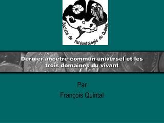 Dernier ancêtre commun universel et les trois domaines du vivant