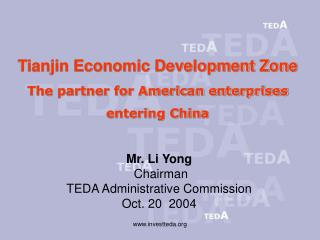 Tianjin Economic Development Zone The partner for American enterprises entering China