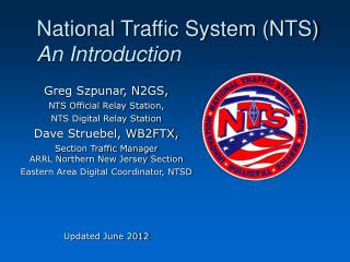 National Traffic System (NTS) An Introduction