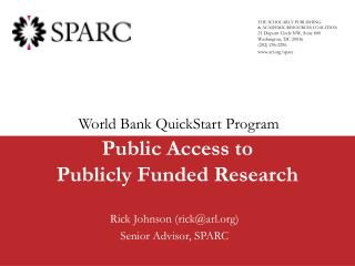 Public Access to  Publicly Funded Research