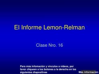 El Informe Lemon-Relman