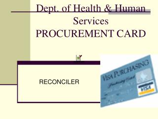 Dept. of Health & Human Services PROCUREMENT CARD