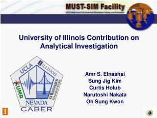 University of Illinois Contribution on Analytical Investigation