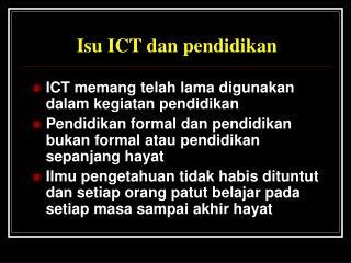 Isu ICT dan pendidikan