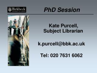 PhD Session