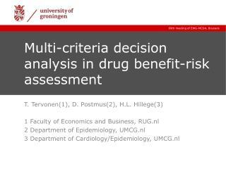 Multi-criteria decision analysis in drug benefit-risk assessment