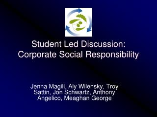 Student Led Discussion: Corporate Social Responsibility