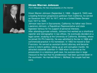 Hiram Warren Johnson From Wikipedia, the free encyclopedia on the internet