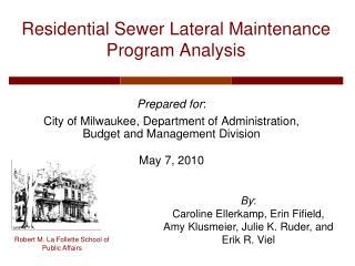 Residential Sewer Lateral Maintenance Program Analysis