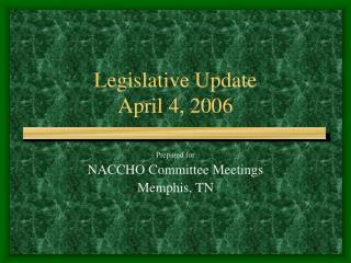 Legislative Update April 4, 2006