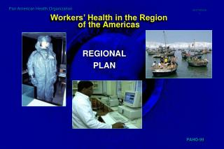 Workers' Health in the Region of the Americas