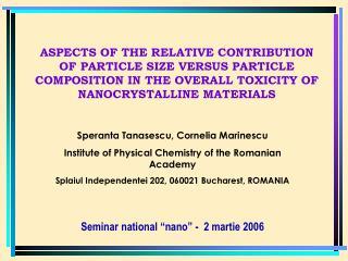 Speranta Tanasescu, Cornelia Marinescu Institute of Physical Chemistry of the Romanian Academy