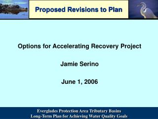 Proposed Revisions to Plan