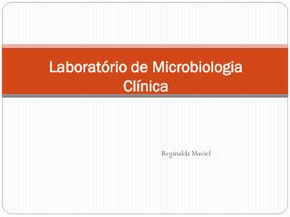 Laboratório de Microbiologia Clínica