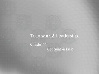 Teamwork & Leadership