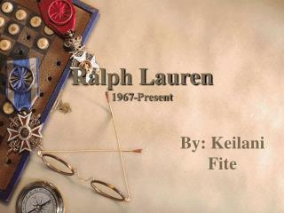 Ralph Lauren 1967-Present