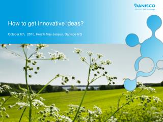 How to get Innovative ideas?