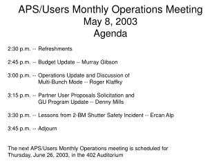 APS/Users Monthly Operations Meeting May 8, 2003 Agenda