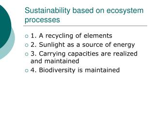 Sustainability based on ecosystem processes