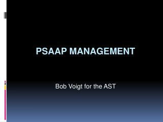 PSAAP Management