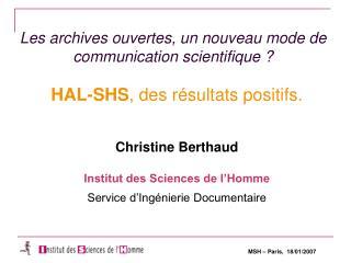 Les archives ouvertes, un nouveau mode de communication scientifique ?