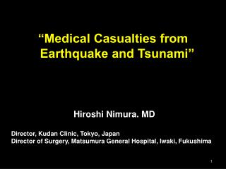 """Medical Casualties from Earthquake and Tsunami"""