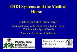 EHDI Systems and the Medical Home