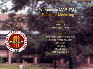Welcome to MAR 4721 Electronic Marketing