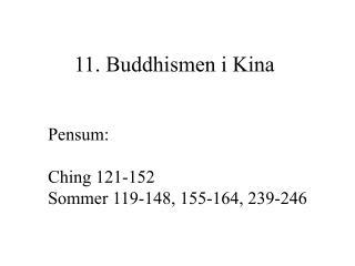 11. Buddhismen i Kina