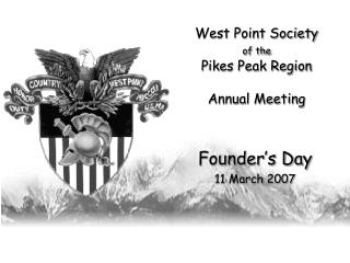 West Point Society of the Pikes Peak Region Annual Meeting