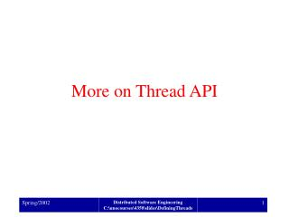 More on Thread API