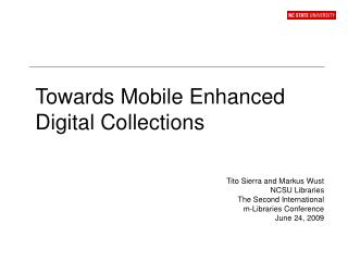Towards Mobile Enhanced Digital Collections