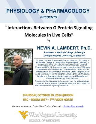 """Interactions Between G Protein Signaling  Molecules in Live Cells"" by"