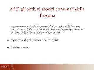 AST: gli archivi storici comunali della Toscana