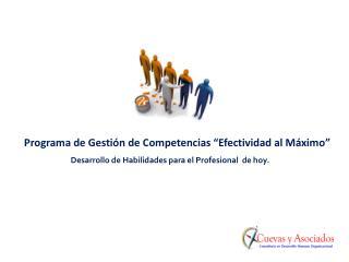 """Programa de Gestión  de Competencias  """"Efectividad al Máximo"""""""