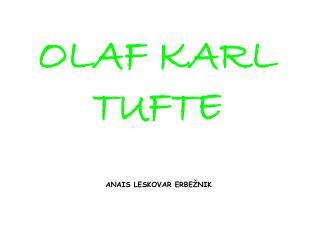 OLAF KARL TUFTE