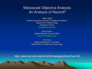 Mesoscale Objective Analysis: An Analysis of Record?
