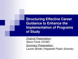 Structuring Effective Career Guidance to Enhance the Implementation of Programs of Study