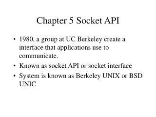 Chapter 5 Socket API