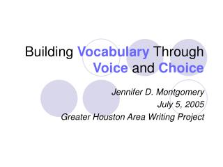 Building Vocabulary  Through  Voice  and  Choice