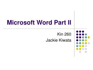 Microsoft Word Part II