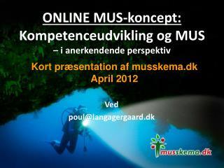 ONLINE MUS-koncept: Kompetenceudvikling og MUS – i anerkendende perspektiv