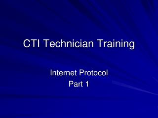 CTI Technician Training