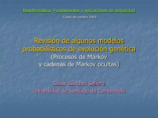 C�sar S�nchez Sellero Universidad de Santiago de Compostela