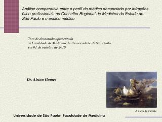Universidade de São Paulo- Faculdade de Medicina