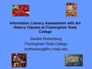 Information Literacy Assessment with Art History Classes at Framingham State College